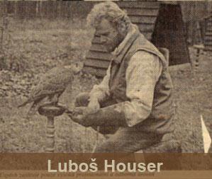 historie_lubos_houser.jpg